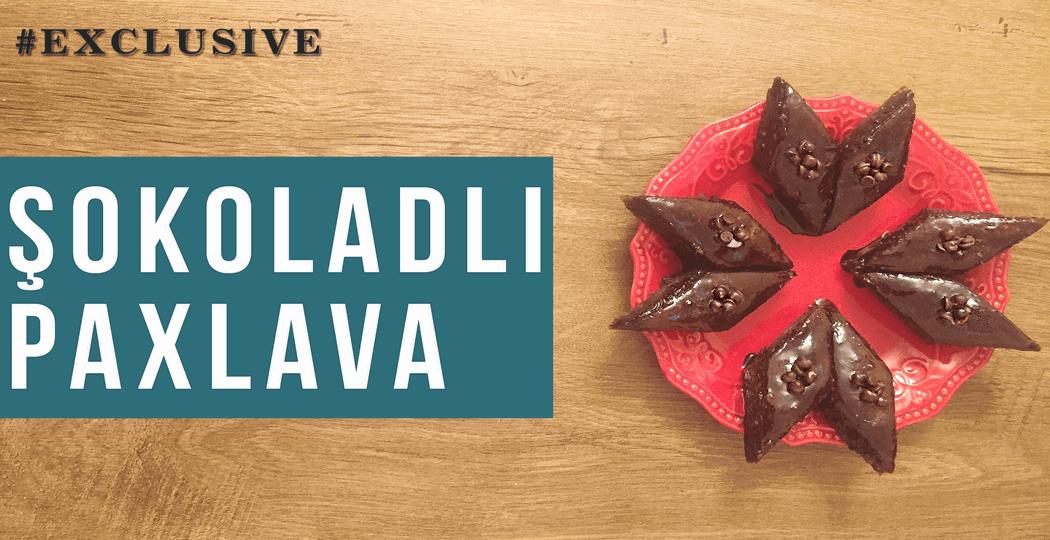 Şokoladlı paxlava resepti